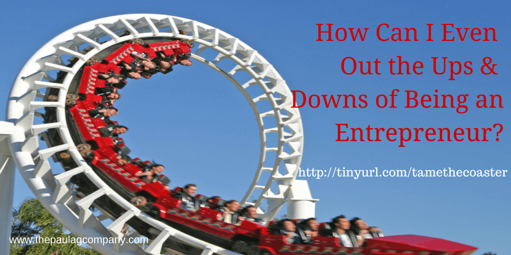Tame the Entrepreneurial Roller Coaster