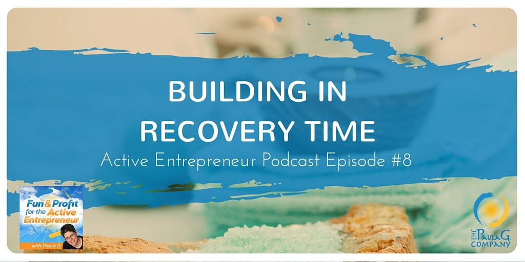 AEP 008 – Building in Recovery Time