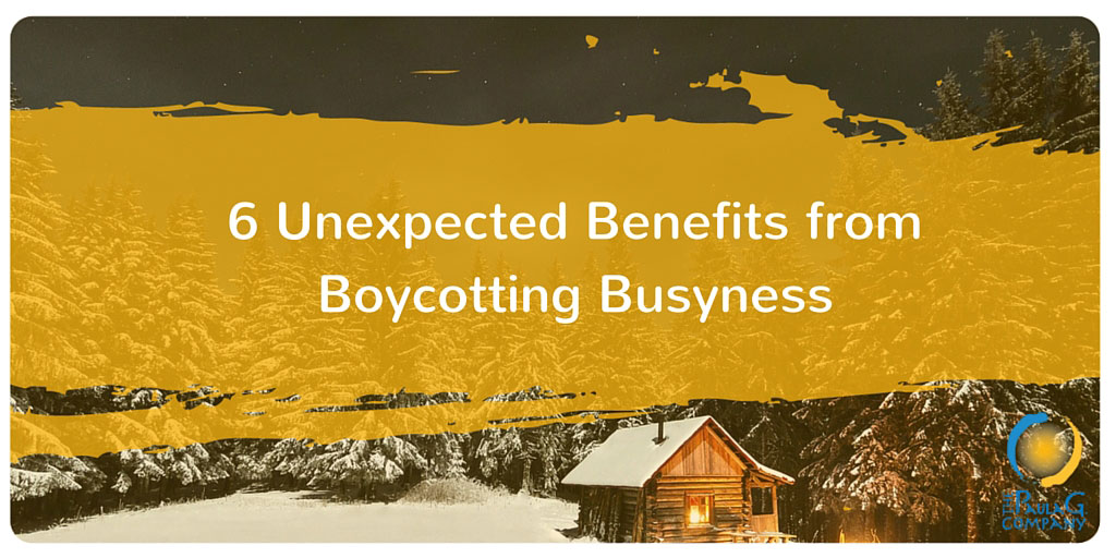 Boycott Busyness and Be More Productive