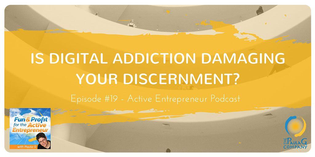 Digital Addiction and the Entrepreneur