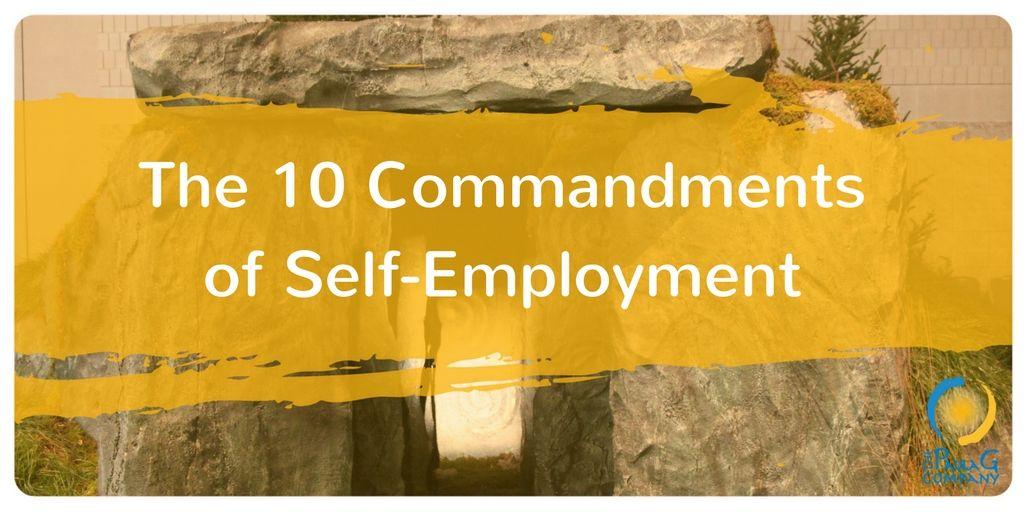 The 10 Commandments of Self-Employment