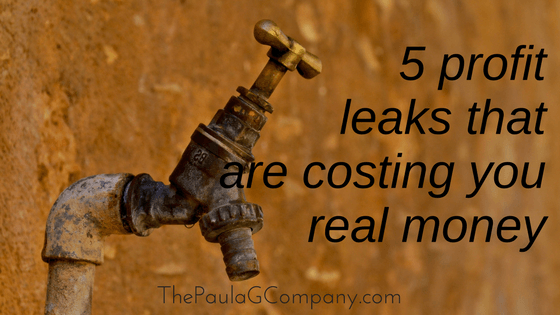 5 Profit Leaks That Are Costing You Money